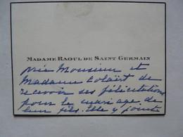 VIEUX PAPIERS - CARTE DE VISITE  : Madame RAOUL DE SAINT GERMAIN - Cartoncini Da Visita