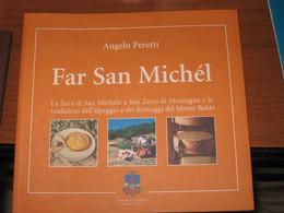 SAN ZENO DI MONTAGNA FAR SAN MICHEL PERETTI ANGELO - Other