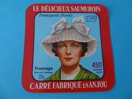 Etiquette De Fromage Le Délicieux Saumurois Fromagerie Perols Laiterie De Bron Maine Et Loire 49 - Formaggio