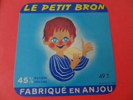 Etiquette De Fromage Le Petit Bron Maine Et Loire 49 T - Fromage