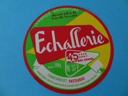 Etiquette De Camembert Echallerie 37 P - Fromage