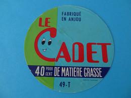 Etiquette De Fromage Le Cadet 49 T Anjou Maine Et Loire - Fromage