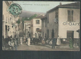 Algérie. Philippeville. Une Rue Du Quartier Arabe - Andere Steden