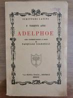Adelphoe - P. Terenti Afri - La Nuova Italia - 1933 - AR - Classici