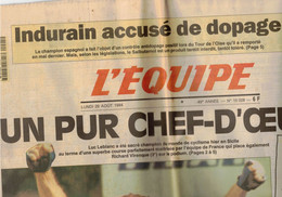 JOURNAL L EQUIPE 29 AOUT 1994 LEBLANC CHAMPION DU MONDE CYCLISME  UN PUR CHEF D OEUVRE VIRENQUE 3e INDURAIN DOPE ? - 1950 - Oggi