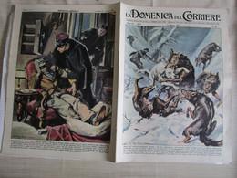 # DOMENICA DEL CORRIERE N 11 -1957 ABRUZZO CANE SALVA PADRONI DAI LUPI / PARIGI LADRO SI ADDORMENTA - Prime Edizioni