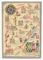 Carte De La FRANCHE COMTE Lons Dole Besançon Gray Pontarlier Poligny Luxeuil Arbois Morez Rioz Montbelliard - Franche-Comté