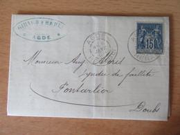 Timbre Sage 15c N°90 Sur Lettre - Agde Vers Pontarlier - 1888 - 1877-1920: Periodo Semi Moderno
