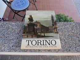 Torino - Ritratto Di Una Città - Fotografia