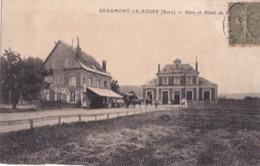 BEAUMONT LE ROGER                     GARE ET HOTEL - Beaumont-le-Roger