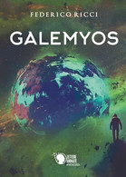 Galemyos Di Federico Ricci,  2018,  Youcanprint - Fantascienza E Fantasia