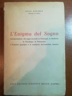L'enigma Del Sogno - Anna Savigny - Rocco - 1955 - M - Medicina, Psicologia