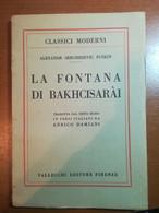 La Fontana Di Bakhcisaraì - A.S. Puskin - 1945 - M - Classici