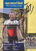 CARTE CYCLISME BORUT BOZIC SIGNEE TEAM VACANSOLEIL 2009 - Cyclisme