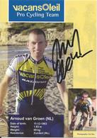 CARTE CYCLISME ARNOUD VAN GREEN SIGNEE TEAM VACANSOLEIL 2009 - Cyclisme
