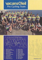 CARTE CYCLISME GROUPE TEAM TEAM VACANSOLEIL 2009 - Cyclisme