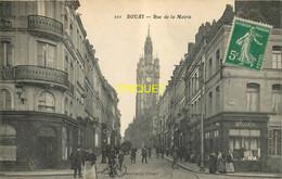 59 Douai, Rue De La Mairie, Animée, Magasin De Modes..., Affranchie 1913, éd Drouillard 101 - Douai