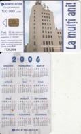 ROMANIA - Calendar 2006, Telecom Building, Chip Siemens 37, Exp.date 01/12/07, Used - Altri