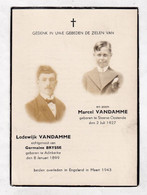 *  2 OORLOGSSLACHTOFFERS Vader En Zoon Vluchtelingen VANDAMME °STENE / OOSTENDE & ADINKERKE +ENGELAND 1943 (G.BRYSSE) - Devotion Images