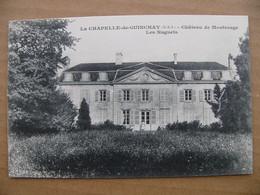 Cpa LA CHAPELLE DE GUINCHAY Château De Montrouge Les Nuguets  71 Saône Et Loire - Other Municipalities