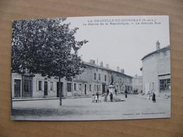 Cpa LA CHAPELLE DE GUINCHAY La Statue De La République La Grande Rue 71 Saône Et Loire - Other Municipalities
