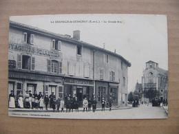Cpa LA CHAPELLE DE GUINCHAY La Grande Rue  Animée Commerces 71 Saône Et Loire - Other Municipalities