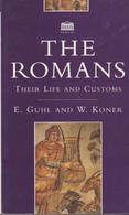 The Romans. Their Life And Customs  -  E.Guhl And W.Koner - Antigua