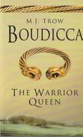 Boudicca. The Warrior Queen  - M.J.Trow - Antigua