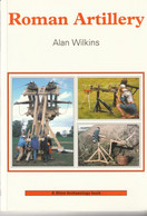 Roman Artillery  - Alan Wilkins - Antigua