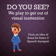 Do You See? We Play To Get Out Of Visual Inattention Di Anna De Santo,  2020 - Medicina, Psicologia