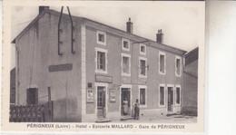 PERIGNEUX  HOTEL EPICERIE MALLARD - Autres Communes
