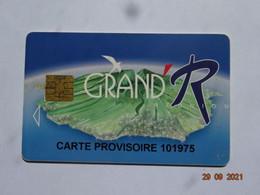 CARTE A PUCE CHIP CARD  CARTE FIDÉLITÉ  GRAND R  RÉUNION CARTE PROVISOIRE - Gift And Loyalty Cards