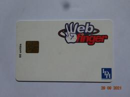CARTE A PUCE CHIP CARD  CARTE FIDÉLITÉ  WEB FINGER  60 UNITÉS - Gift And Loyalty Cards