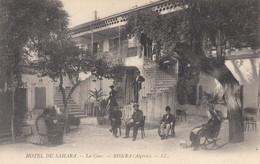 ALGERIE - BISKRA  HOTEL DU SAHARA - LA COUR - Biskra