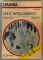Chi è Intelligente? Di Joseph Green,  1974,  Mondadori - Fantascienza E Fantasia
