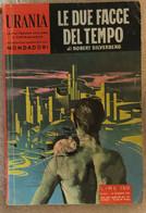 Le Due Facce Del Tempo Di Robert Silverberg,  1962,  Mondadori - Fantascienza E Fantasia