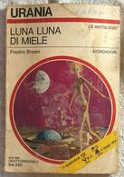 Luna Luna Di Miele Di Fredric Brown,  1969,  Mondadori - Fantascienza E Fantasia
