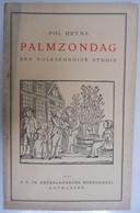 PALMZONDAG Een Volkskundige Studie Door POL HEYNS Herentals Bonheiden Volkskunde Pasen Religie Symbolen Heemkunde - Histoire
