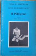 Il Pellegrino -Giusi  Liguori Fancio,  1986,  Gruppo Editoriale Veneto  POESIE - Poesie