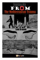 Rescue Me From The Mediterranean Trauma Di Lamin Drammeh,  2019,  Youcanprint - Poesie