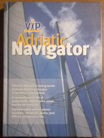 Vip Adriatic Navigator - A Cruising Guide For Mobile Phone - 2001 - L - Poesie