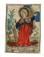 Image Pieuse 18e S.S.Susanna   6,5 X 9 Cm - Devotieprenten