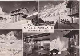 Aosta Valtournanche M. Cervino Rifugio Pirovano Cervinia Fg Leggere Abrasioni In Basso Dx - Other Cities