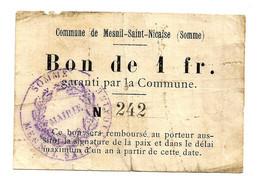 1914-1918 // COMMUNE DE MESNIL-SAINT-NICAISE (SOMME 80) //  Bon De Un Franc - Bonds & Basic Needs