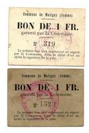 1914-1918 // COMMUNE DE MATIGNY (SOMME 80) //  2 Bons De Un Franc - Bonds & Basic Needs