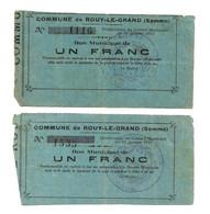 1914-1918 // COMMUNE DE ROUY-LE-GRAND (SOMME 80)// Janvier 1915 //  2 Bons De Un Franc // Variété - Bonds & Basic Needs