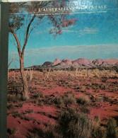 L'Australia Continentale - Aa.vv. - 1978 - Arnoldo Mondadori Editore - Lo - Arte, Design, Decorazione
