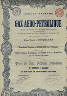 «S. A. De GAZ AERO – PETROLIQUE » -  Siège Social : BRUXELLES – Titre De 5 Actions Ordinaires - Elettricità & Gas