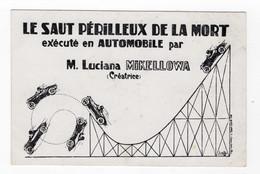 CIRQUE - Luciana Mikellowa, Le Saut Périlleux De La Mort Exécuté En Automobile - Cirque