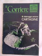 Corriere Unesco 12 1970 Cartagine Tun-huang Musici Celesti Pitture Cinesi Tunisi Perrin Didone Annibale Re Annone Fenici - Arte, Design, Decorazione